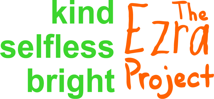 The Ezra Project: kind, selfless, bright